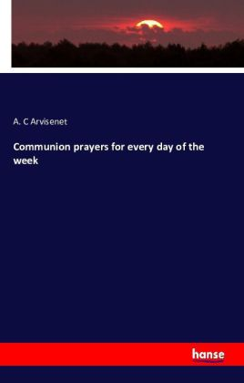 Communion prayers for every day of the week | Dodax.at