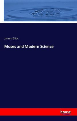 Moses and Modern Science | Dodax.ch