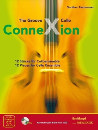The Groove Cello ConneXion, m. CD-ROM
