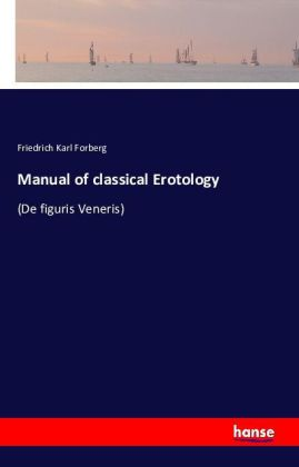 Manual of classical Erotology   Dodax.ch