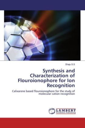 Synthesis and Characterization of Flouroionophore for Ion Recognition | Dodax.de