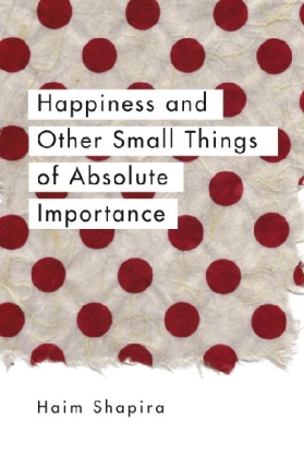 Happiness and Other Small Things of Absolute Importance | Dodax.ch