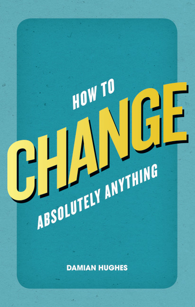 Pearson Education How to Change Absolutely Anything | Dodax.ch