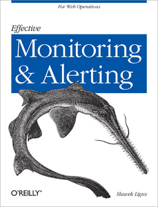 O'Reilly Effective Monitoring and Alerting | Dodax.pl
