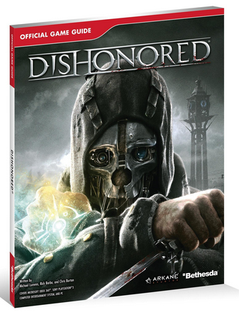 Bethesda Dishonored Official Game Guide, PC / PS3 / Xbox 360 | Dodax.fr