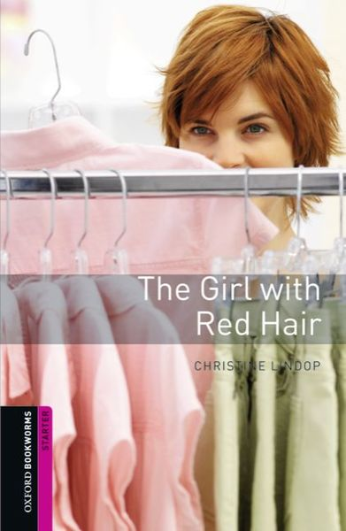 Oxford Bookworms Library / 5. Schuljahr, Stufe 2 - The Girl with Red Hair | Dodax.ca