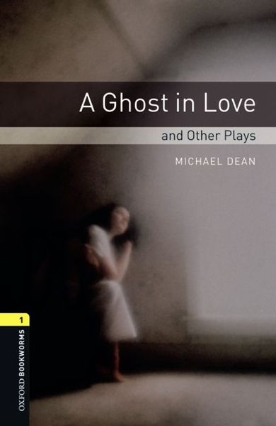 Oxford Bookworms - Playscripts / 6. Schuljahr, Stufe 2 - A Ghost in Love and other Plays | Dodax.at