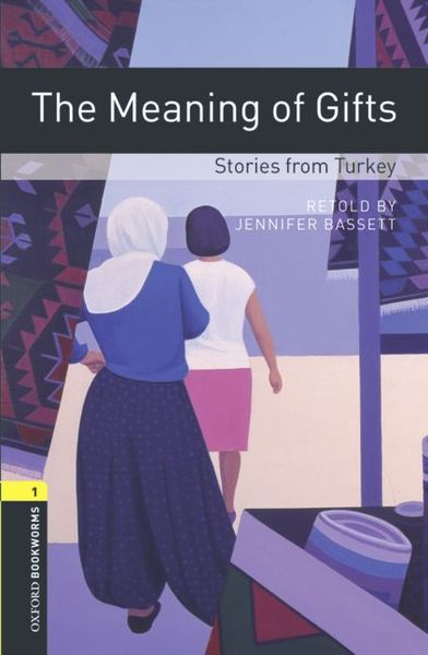 Oxford Bookworms Library / 6. Schuljahr, Stufe 2 - Meaning of Gifts | Dodax.at