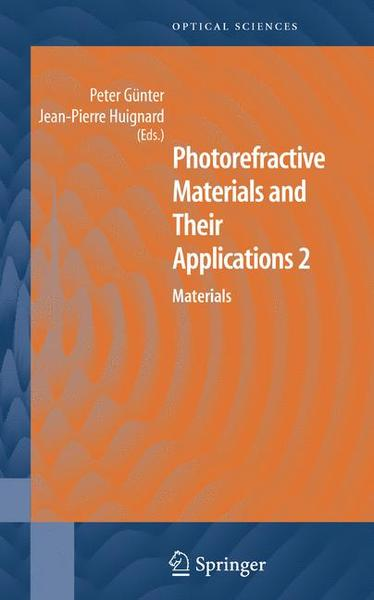 Photorefractive Materials and Their Applications. Vol.2 | Dodax.ch