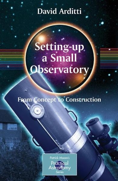 Setting-Up a Small Observatory: From Concept to Construction | Dodax.ch
