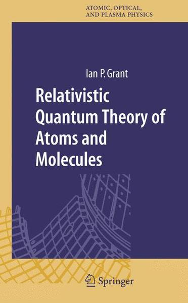 Relativistic Quantum Theory of Atoms and Molecules, w. CD-ROM | Dodax.ch