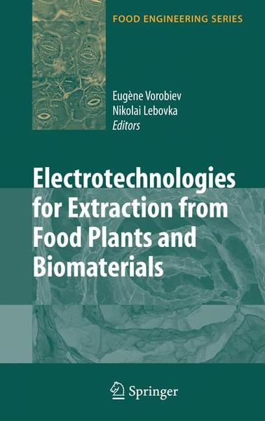 Electrotechnologies for Extraction from Food Plants and Biomaterials | Dodax.ch