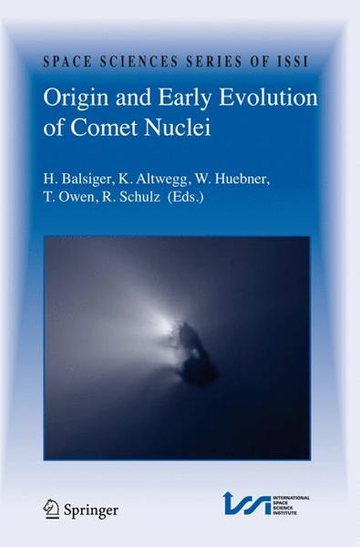 Origin and Early Evolution of Comet Nuclei   Dodax.ch