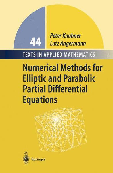 Numerical Methods for Elliptic and Parabolic Partial Differential Equations | Dodax.at