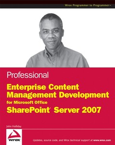Wiley Professional SharePoint 2007 Records Management Development: Managing Official Records with Microsoft Office SharePoint Server 2007 | Dodax.pl