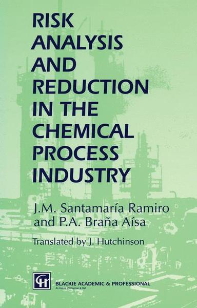Risk Analysis and Reduction in the Chemical Process Industry | Dodax.ch