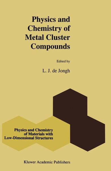 Physics and Chemistry of Metal Cluster Compounds | Dodax.pl