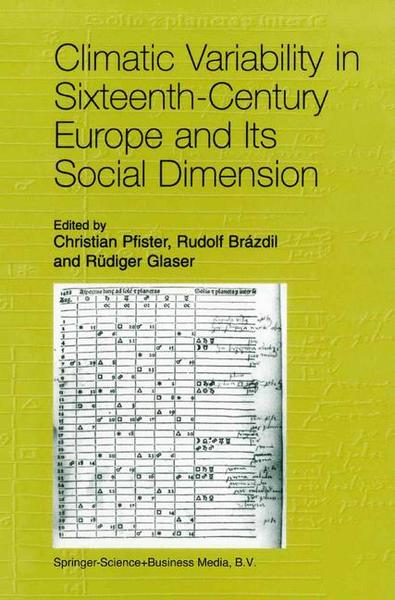 Climatic Variability in Sixteenth-Century Europe and Its Social Dimension | Dodax.ch