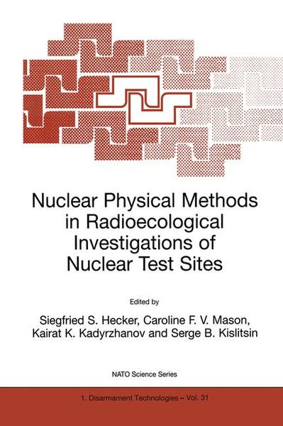 Nuclear Physical Methods in Radioecological Investigations of Nuclear Test Sites | Dodax.at