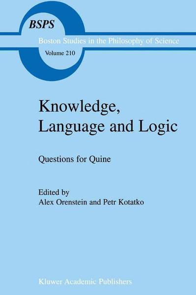 Knowledge, Language and Logic: Questions for Quine   Dodax.ch