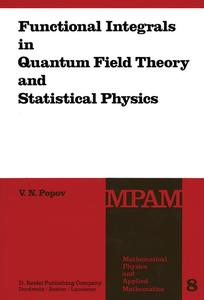 Functional Integrals in Quantum Field Theory and Statistical Physics | Dodax.pl
