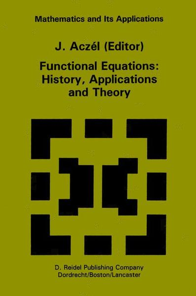 Functional Equations: History, Applications and Theory | Dodax.pl