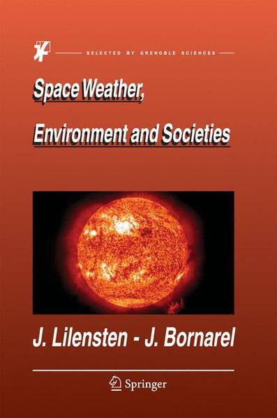 Space Weather, Environment and Societies   Dodax.ch
