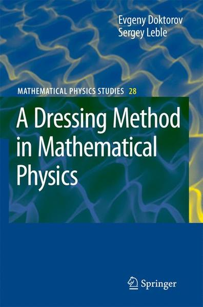 A Dressing Method in Mathematical Physics | Dodax.ch