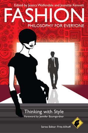 Fashion - Philosophy for Everyone | Dodax.de