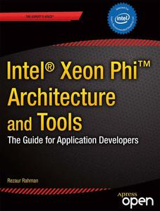 Intel Xeon Phi Coprocessor Architecture and Tools | Dodax.at