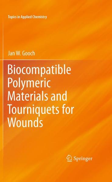 Biocompatible Polymeric Materials and Tourniquets for Wounds | Dodax.ch