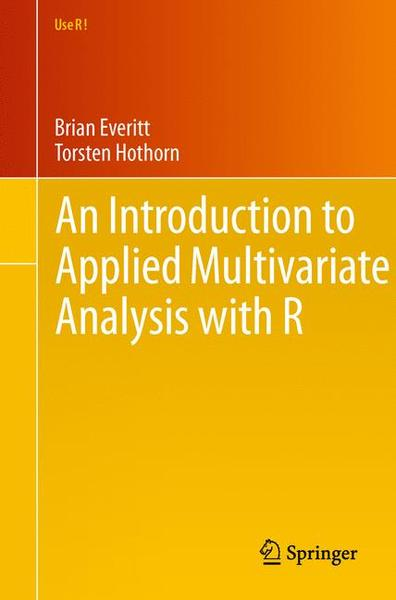 An Introduction to Applied Multivariate Analysis with R | Dodax.ch