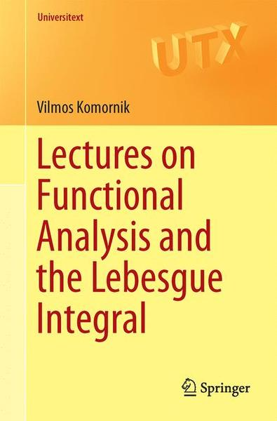 Lectures on Functional Analysis and the Lebesgue Integral | Dodax.de