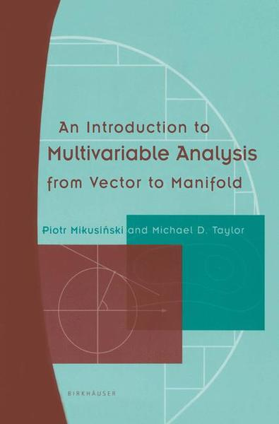 An Introduction to Multivariable Analysis from Vector to Manifold | Dodax.ch