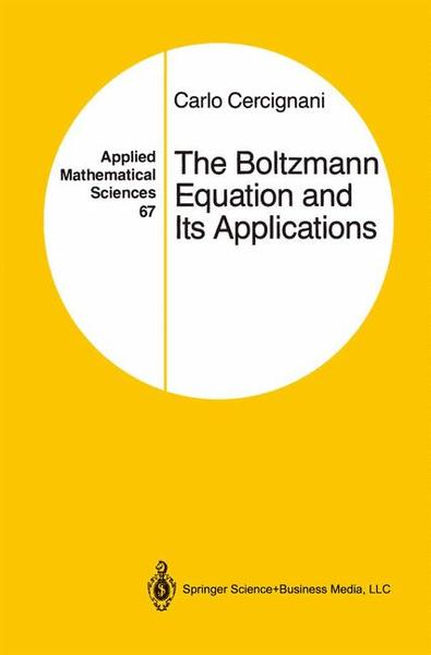 The Boltzmann Equation and Its Applications | Dodax.at