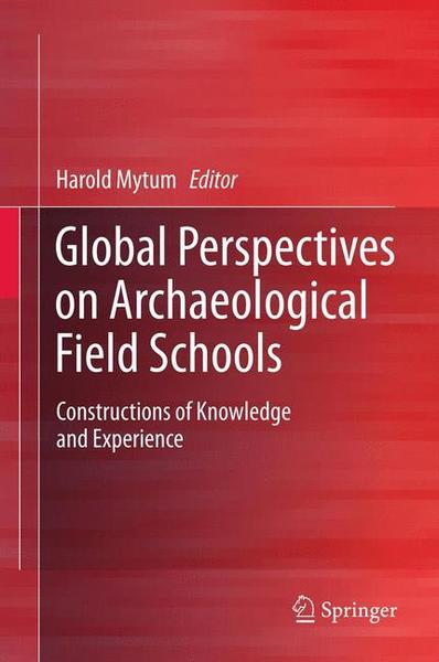 Global Perspectives on Archaeological Field Schools | Dodax.ch