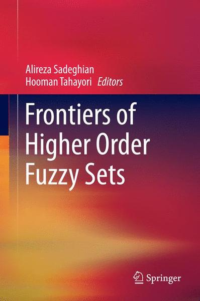 Frontiers of Higher Order Fuzzy Sets | Dodax.at