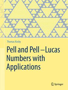 Pell and Pell-Lucas Numbers with Applications | Dodax.at