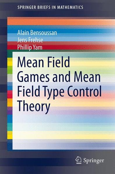 Mean Field Games and Mean Field Type Control Theory | Dodax.ch