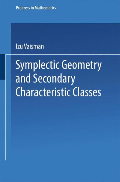 Symplectic Geometry and Secondary Characteristic Classes | Dodax.pl