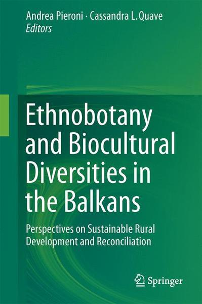 Ethnobotany and Biocultural Diversities in the Balkans | Dodax.at