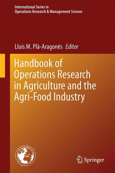 Handbook of Operations Research in Agriculture and the Agri-Food Industry | Dodax.ch