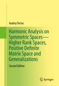 Harmonic Analysis on Symmetric Spaces - Higher Rank Spaces, Positive Definite Matrix Space and Generalizations | Dodax.de