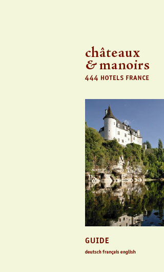 Chateaux & Manoirs.  444 Hotels France   Dodax.co.uk