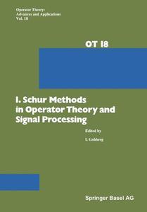 I. Schur Methods in Operator Theory and Signal Processing | Dodax.ch