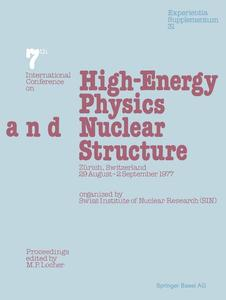 Seventh International Conference on High-Energy Physics and Nuclear Structure | Dodax.ch