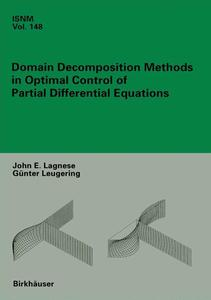 Domain Decomposition Methods in Optimal Control of Partial Differential Equations | Dodax.ch