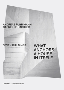 What Anchors a House in Itself | Dodax.ch