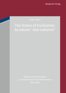 """The Status of Eucharistic Accidents """"sine subiecto"""" 
