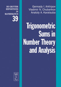 Trigonometric Sums in Number Theory and Analysis   Dodax.at